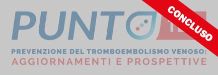 PUNTO TEV - Profilassi peri-operatoria del fenomeno tromboembolico in chirurgia ortopedica. LA FASE PERI E POST-OPERATORIA