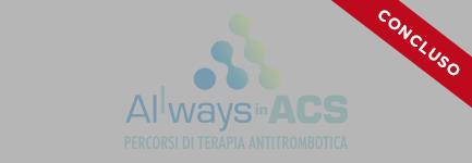 ALLways in ACS - La terapia antitrombotica nel paziente SCA: i casi difficili