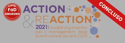 Action&Reaction 2021: modelli organizzativi per il management degli eventi avversi da anti-EGFR